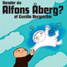 Kender du Alfons aberg? (Do You Know Alfie Atkins?) (Unabridged), by Gunilla Bergstrom