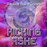 Kicking Ashe (Unabridged), by Pauline Baird Jones