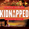Kidnapped Book Two: The Search (Unabridged), by Gordon Korman