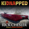 kiDNApped (Unabridged), by Rick Chesler