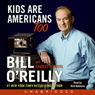 Kids Are Americans Too: Your Rights to a Good, Safe, Fun Life (Unabridged) Audiobook, by Bill O'Reilly