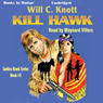 Kill Hawk: Golden Hawk, Book 5 (Unabridged), by Will C. Knott