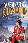Killashandra: A Crystal Singer Novel, by Anne McCaffrey