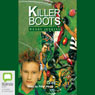 Killer Boots (Unabridged), by Wendy Jenkins