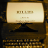Killer: A Jack Rhodes Mystery, Book 1 (Unabridged) Audiobook, by Stephen Carpenter