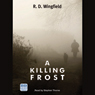 A Killing Frost (Unabridged), by R. D. Wingfield
