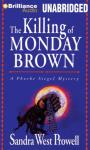 The Killing of Monday Brown (Unabridged) Audiobook, by Sandra West Prowell
