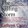 The Killing Storm: A Sarah Armstrong Mystery, Book 3 (Unabridged), by Kathryn Casey