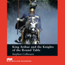 King Arthur and the Knights of the Round Table for Learners of English, by Stephen Colbourn