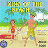King of the Beach (Unabridged) Audiobook, by Mark Huff