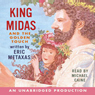 King Midas and the Golden Touch (Unabridged), by Rabbit Ears