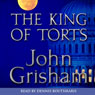 The King of Torts, The Last Juror Audiobook, by John Grisham