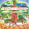 The King of the Trees (Unabridged) Audiobook, by William D. Burt