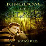 Kingdom of Glass (Unabridged), by D. A. Ramirez