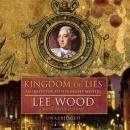 Kingdom of Lies (Unabridged) Audiobook, by N. Lee Wood