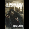 Kingdom of the Necromancer: The Hands of Aldulan - Book 1 (Unabridged), by Eric A. Radulski