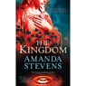 The Kingdom (Unabridged), by Amanda Stevens