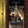 Kingdoms Dawn: Kingdoms Series, Book 1 (Unabridged), by Chuck Black