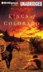 Kings of Colorado: A Novel (Unabridged), by David E. Hilton
