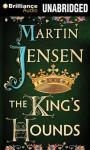 The Kings Hounds, by Martin Jensen