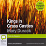 Kings in Grass Castles (Unabridged), by Mary Durack