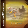 The Kings Legacy: A Story of Wisdom for the Ages (Unabridged), by Jim Stovall