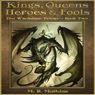 Kings, Queens, Heroes & Fools: The Wardstone Trilogy, Book Two (Unabridged) Audiobook, by M. R. Mathias