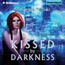 Kissed by Darkness: A Sunwalker Saga Novel, Book 1 (Unabridged) Audiobook, by Shea MacLeod