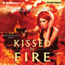 Kissed by Fire: A Sunwalker Saga Novel, Book 2 (Unabridged), by Shea MacLeod