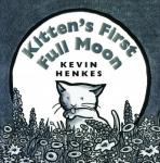 Kittens First Full Moon (Unabridged) Audiobook, by Kevin Henkes