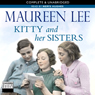 Kitty and Her Sisters (Unabridged), by Maureen Lee