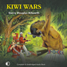 Kiwi Wars (Unabridged) Audiobook, by Gary Douglas Kilworth
