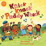 Knick Knack Paddy Whack (Unabridged) Audiobook, by SteveSongs
