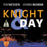 Knight & Day (Unabridged) Audiobook, by Ron Nessen
