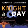 Knight & Day (Unabridged), by Ron Nessen