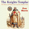The Knights Templar: The Pocket Essential Guide (Unabridged) Audiobook, by Sean Martin