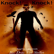 Knock! Knock! (Unabridged) Audiobook, by Drac Von Stoller