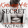 Knowing His Secret: Year of the Billionaire Part 1 (Unabridged) Audiobook, by K.C. Falls
