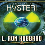 Kontroll Av Hysteri (The Control of Hysteria, Swedish Edition) (Unabridged), by L. Ron Hubbard