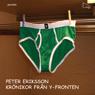 KrOnikor fran Y-fronten (Unabridged) Audiobook, by Peter Eriksson