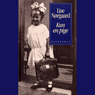 Kun en pige (Unabridged), by Lise Norgaard