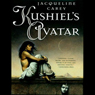 Kushiels Avatar (Unabridged), by Jacqueline Carey