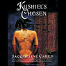 Kushiels Chosen (Unabridged) Audiobook, by Jacqueline Carey