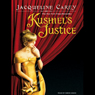 Kushiels Justice (Unabridged) Audiobook, by Jacqueline Carey