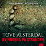 Kvinnorna pa stranden (The Women on the Beach) (Unabridged) Audiobook, by Tove Alsterdal