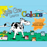 Kylie Cow Learns Colors (Unabridged) Audiobook, by Robbie Jacobs