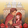 La Bella y la Bestia (Beauty and the Beast): Spanish Edition (Unabridged) Audiobook, by Nation9