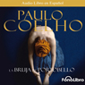 La Bruja de Portobello (The Witch of Portobello) Audiobook, by Paulo Coelho