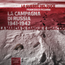 La Campagna di Russia 1941-1942 (War in Russia 1941-1942): La marcia di sangue e ghiaccio (The March of Blood and Ice) (Unabridged) Audiobook, by Francesco Ficarra