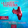 La Chiave Suprema 1 (The Master Key System, Volume 1) (Unabridged), by Charles Haanel